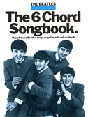 The Beatles: The 6 Chord Songbook