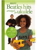 More Beatles Hits Arranged For Ukulele