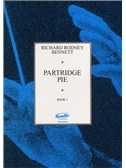 Richard Rodney Bennett: Partridge Pie Book 1