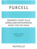 Purcell Society Volume 20 - Dramatic Music Part 2 (Paperback Edition)