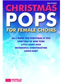 Novello Choral Pops: Christmas Pops For Female Choirs