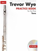 Trevor Wye Practice Book For The Flute: Book 1   Tone (Book/CD)  Revised Edition