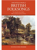 The Novello Book Of British Folksongs For Mixed-Voice Choirs