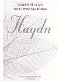 Joseph Haydn: The Heavens Are Telling - The Creation (New Engraving - SATB/Organ)