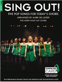 Sing Out! 5 Pop Songs For Today's Choirs - Book 1 (Book/Audio Download)
