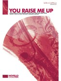 Rolf Lovland/Brendan Graham: You Raise Me Up (SATB A Cappella)