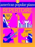 American Popular Piano: Repertoire - Level 8