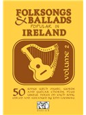 Folksongs And Ballads Popular In Ireland Volume 2