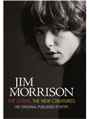 Jim Morrison: The Lords. The New Creatures - His Original Published Poetry (Updated Edition). Book