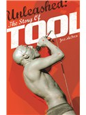 Unleashed: The Story Of Tool (Softcover)