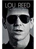 Lou Reed: The Defining Years