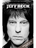 Martin Power: Hot Wired Guitar - The Life Of Jeff Beck