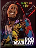 Jim McCarthy/Benito Gallego: The Life Of Bob Marley