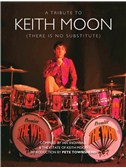 A Tribute To Keith Moon (There Is No Substitute)