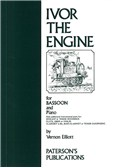 Elliott: Ivor The Engine For Bassoon And Piano