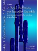 J.S. Bach: A Bach Collection For Recorder Ensemble. Sheet Music