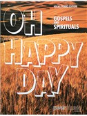 Oh Happy Day - Gospels And Spirituals. Piano & Vocal Sheet Music