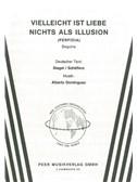 Alberto Dominquez: Vielleicht Ist Liebe Nichts Als Illusion (Perfidia)