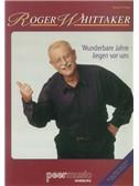 Roger Whittaker: Wunderbare Jahre Liegen Vor Uns