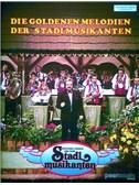 Die Goldenen Melodien Der Stadlmusikanten