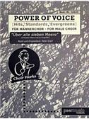 Power Of Voice - Über Alle Sieben Meere (Für Männerchor TTBB)