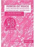 Power Of Voice - You Are My Sunshine (Für Gemischtchor SATB)