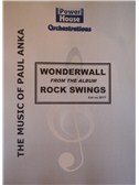 Noel Gallagher: Wonderwall (Arr. Cy Payne). Big Band & Concert Band Sheet Music