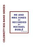 Michael Bublé: Me and Mrs. Jones - Voice/Big Band. Sheet Music