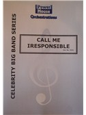 Sammy Cahn/J. Van Heusen: Call Me Irresponsible (Arr. Cy Payne). Big Band & Concert Band Sheet Music