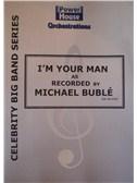 Leonard Cohen: I m Your Man (Arr. Cy Payne) (Michael Buble). Big Band & Concert Band Sheet Music