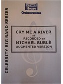 Michael Buble: Cry Me A River (Arr. Cy Payne). Big Band & Concert Band Sheet Music