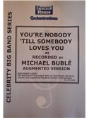 Michael Buble: You re Nobody  Till Somebody Loves You