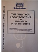 Michael Buble: The Way You Look Tonight (Arr. Cy Payne). Big Band & Concert Band Sheet Music