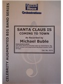 Michael Buble: Santa Claus Is Coming To Town (Arr. Cy Payne). Big Band & Concert Band Sheet Music