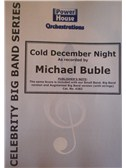 Michael Buble: Cold December Night (Arr. Cy Payne). Big Band & Concert Band Sheet Music