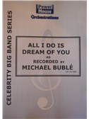 Michael Buble: All I Do Is Dream Of You