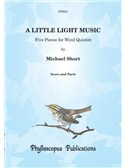 Michael Short: A Little Light Music for Wind Quintet
