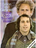 Simon And Garfunkel: Bridge Over Troubled Water