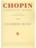 Frederic Chopin: Complete Works Volume 16 - Chamber Music