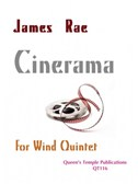 James Rae: Cinerama (Wind Quintet)