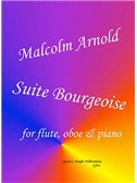 Sir Malcolm Arnold: Suite Bourgeoise (Flute, Oboe & Piano)