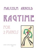 Sir Malcolm Arnold: Ragtime (Two Pianos)