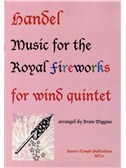 Handel: Music For The Royal Fireworks (Wind Quintet)