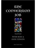 Peter Rose/Anne Conlon: The Conversion Job