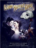 Andrew Lloyd Webber: Love Never Dies (Revised Version)