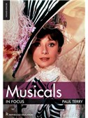 Paul Terry: Musicals In Focus - 2nd Edition