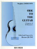 Stephen Dodgson: Ode To The Guitar - A Sequence Of 10 Miniatures