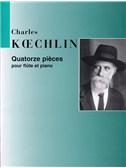 Charles Koechlin: Quartorze Pieces Pour Flute et Piano