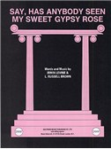 Irwin Levine: Say, Has Anybody Seen My Sweet Gypsy Rose (PVG)