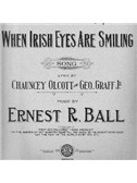 Ernest R. Ball: When Irish Eyes Are Smiling